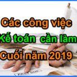 Điểm danh những công việc kế toán từ 12/2019 đến 30/03/2020